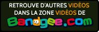 Retrouve dautres vidéos dans la rubrique vidéos de Bandgee.com