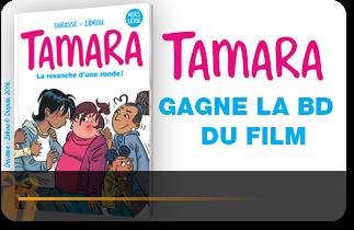 Gagne la BD du film TAMARA