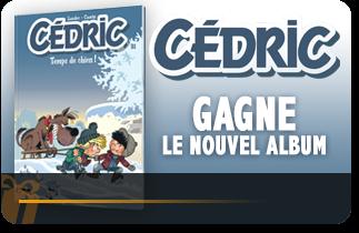Gagne le nouvel album de CÉDRIC