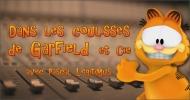 Dans les coulisses de Garfield et Cie avec Pascal Légitimus